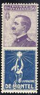 """1924-25 - Francobolli Con Appendice Pubblicitaria - 50 C. Violetto E Azzurro """"De Montel"""" - Nuovo MNH** - 1900-44 Vittorio Emanuele III"""