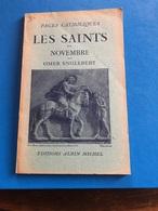 Les Saints De Novembre Par Omer Englebert ( Livre 61 Pages De 14,5 Cm Sur 18 Cm) - Religion & Esotericism
