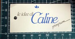 LE IDEE DI CALINE  ETICHETTA CARTONE ORIGINAL - Vintage Clothes & Linen