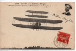 Un Vol à Deux De Wilbur Wright-M.Painlevé, De L'Institut, Effectuant Avec Wilbur Wright, Un Vol De 1h9mn45sec - Aviateurs