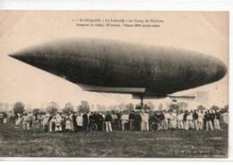 """Le Dirigeable """"Le Lebaudy"""" Au Camp De Châlons - Airships"""