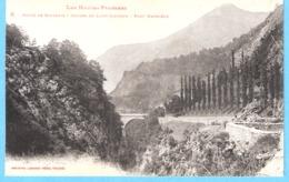 Route De Gavarnie(Hautes-Pyrénées)+/-1910-Gorges De Luz-Saint-Sauveur-Pont Napoléon - Gavarnie
