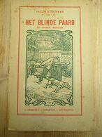 Het Blinde Paard Antwerpen Opdebeek Jacob Stinissen - Libros, Revistas, Cómics