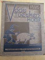 Oelegem Jozef Simons 1931 Voor T Verken Komt Kempen Varken Kabouter Mooie Staat - Libri, Riviste, Fumetti