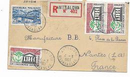 1963- Recommandèe ANTSALOVA Par MAJUNGA -3 Timbres UNESCO Vers NANTES Cachet Arrivèe Au Dos  Voir 2 Scans - Madagascar (1889-1960)