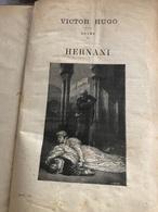 Victor Hugo : Hernani  (livre De 56 Pages De 18 Cm Sur 28 Cm) - Theater