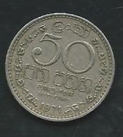50 CENTS 1971 SRI LANKA   -    Pieb 24010 - Sri Lanka