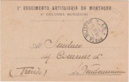1918 1� REGGIMENTO ARTIGLIERIA Da MONTAGNA/4 Colonna Munizioni Intestazione Di Cartolina Franchigia Non Ufficiale Viaggi - 1900-44 Victor Emmanuel III