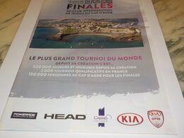 ANCIENNE PUBLICITE FINALE CLUB INTERNATIONAL CAP D AGDE 2013 - Tennis