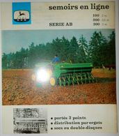 DÉPLIANT COMMERCIAL TRACTEUR JOHN DEERE SEMOIRS EN LIGNE - Tractors