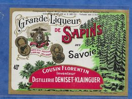 Etiquette Liqueur De Savoie : Grande Liqueur De Sapins Des Savoies Cousin Florentin Inventeur Distillerie Deniset Klaing - Labels