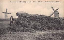 GUERANDE ( Environs )  - Dolmen Et Moulin A Vent De Kerbour  , Pres De La Madeleine - Guérande