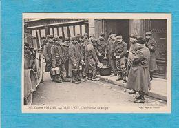 Guerre 1914-15. - Dans L'Est. - Distribution De Soupe. - Militaires. - Guerre 1914-18
