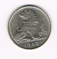 &  LEOPOLD III - 1 FRANK 1940 VL/FR TYPE WYNANTS - 04. 1 Franc
