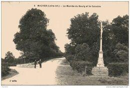 44. Mauves. La Montée Du Bourg Et Le Calvaire - Mauves-sur-Loire