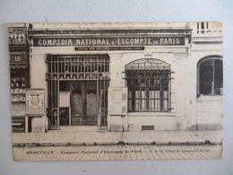 Abbeville    Comptoir National D Escompte De Paris  17 Et 19 Place De L Amiral Courbet - Abbeville