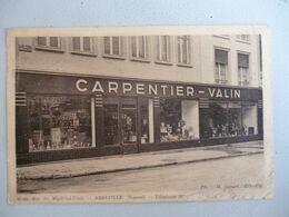 Abbeville    Carpentier Valin   66-68   Rue Du Maréchal Foch  (tel Quel) - Abbeville
