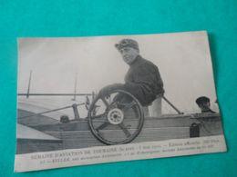 """CPA -   Semaine D'aviation De Touraine - 30.04 - 5.05.1910 - KULLER Sur Monoplan - """"Edition Officielle"""" - Airmen, Fliers"""