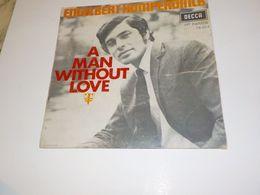 45 TOURS ENGELBERT HUMPERDINCK A MAN WITHOUT LOVE 1968 - Vinyl Records