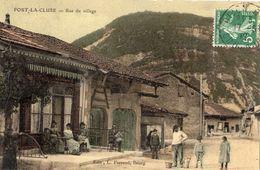 PORT-LA-CLUSE RUE DU VILLAGE (CARTE GLACEE ET COLORISEE) - Autres Communes