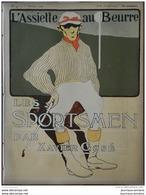 1902 L'ASSIETTE AU BEURRE N° 44 LES SPORTSMEN Par Xavier GOSÉ - Bücher, Zeitschriften, Comics
