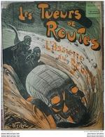 1902 L'ASSIETTE AU BEURRE N° 42 LES TUEURS DE ROUTES Par WEILUC - Bücher, Zeitschriften, Comics