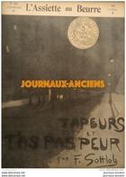 1905 L'ASSIETTE AU BEURRE N° 204 - TAPEURS ET T'AS PAS PEUR Par F. SOTTLOB - Bücher, Zeitschriften, Comics