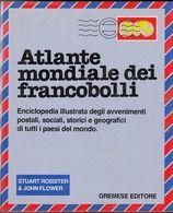 ATLANTE MONDIALE DEI FRANCOBOLLI - Gremese Editore - Timbres