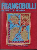 FRANCOBOLLI Di TUTTO IL MONDO - Fabbri Editore - Timbres