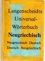 NEUGRIECHISCH -DEUTSCH Und DEUTSCH-NEUGRIECHISCH DICTIONNARY And : LANGENSCHEIDT - 448 Pages IN VERY GOOD CONDITION – Po - Dictionnaires