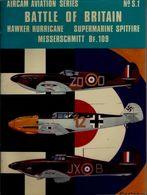 AIRCAM AVIATION SERIES – N° Special 1 « Battle Of Britain – Hawker Hurricane – Supermarine Spitfire – Messerschmitt --> - Aviation