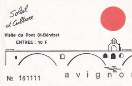 "Ticket "" Visite Du Pont St Bénézet à Avignon "" - Biglietti D'ingresso"
