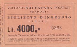 Ticket  - VULCANO  SOLFATARA POZZUOLI ( NAPOLI ) - Biglietti D'ingresso