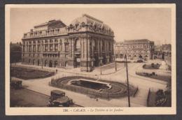 65587/ CALAIS, Le Théâtre Et Ses Jardins - Calais