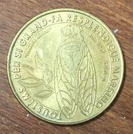 13 MARSEILLE CIGALE FREDERIC MISTRAL MÉDAILLE TOURISTIQUE MONNAIE DE PARIS 2007 JETON MEDALS COINS TOKENS - Monnaie De Paris
