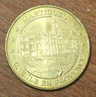 13 MARTIGUES UNE ÎLE EN PROVENCE MÉDAILLE TOURISTIQUE MONNAIE DE PARIS 2010 JETON MEDALS COINS TOKENS - Monnaie De Paris