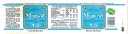 S. FRANCESCO ACQUA NATURALE  1.5 L ETICHETTA PLASTICA ITALY - Etichette