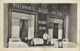 """Bologna - Ristorante """"Bologna"""" - Di Fronte Alla Stazione Centrale - Bologna"""