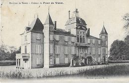 58 - Nièvre - VARENNES Les NEVERS - Environs - Château Du Four De Vaux - Other Municipalities