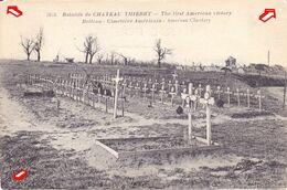 Guerre 1914-1918. Bataille De Château-Thierry. Belleau. Cimetière Américain - Oorlog 1914-18