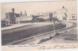 Oostende - Palace Hotel En Hypodrome (gelopen Kaart Met Zegel) (kaart Van Voor 1900) - Oostende