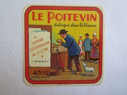 Alimentation > Étiquettes > Fromage Le Poitevin Fabriqué Dans La Vienne Laiterie Saint Cyr Dissay - Fromage