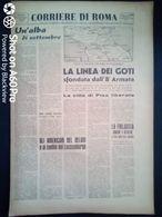 FASCISMO - CORRIERE DI ROMA N° 90 -  3 SETTEMBRE 1944 - PISA LIBERATA - SFONDATA LA LINEA DEI GOTI - Guerre 1939-45