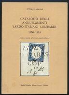 ETTORE FARAONE - CATALOGO DEGLI ANNULLAMENTI SARDO-ITALIANI LOMBARDI - 1860-1863. - Sardaigne