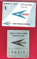 Horaires Et Tarifs AIR-INTER N°1 Février 1966 + Carte D'accès à Bord Boarding Pass Pour Paris - Horaires