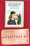 Horaire De Poche AIR-FRANCE N°26 Au Départ De Paris Décembre 1965 + étiquette Bagage Equipage Crew Tripulacion - Timetables