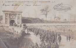 Charente Maritime  La Rochelle Départ 138 Régiment Territoriale Pour  Manœuvres 1903 RARE Pas Sur Delcampe Réf 864 - La Rochelle