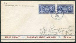 1939 Newfoundland First Flight Cover, Transatlantic Air Mail FAM 18 - New Brunswick - 1908-1947