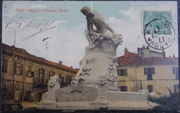 ITALY ITALIA Cartolina 1909 ASTI Piazza E Fontana Medici - Piemonte - Asti