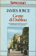 JAMES JOYCE - Gente Di Dublino. - Livres, BD, Revues